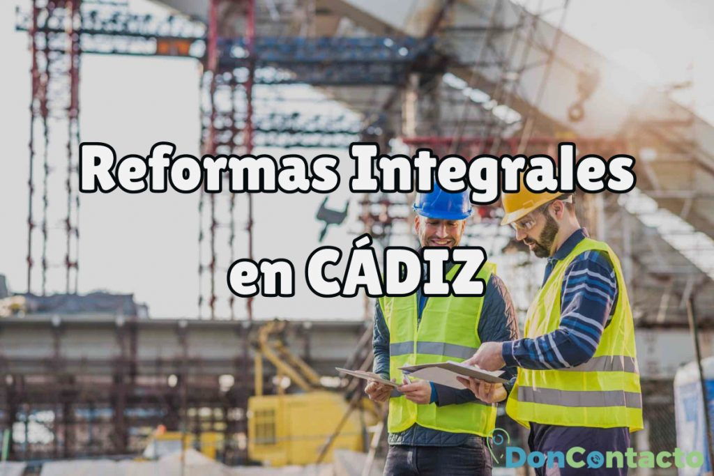 Reformas Integrales en Cádiz