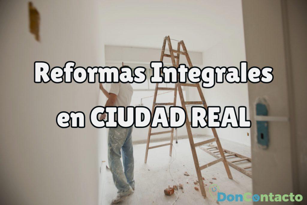 Reformas Integrales en Ciduad Real