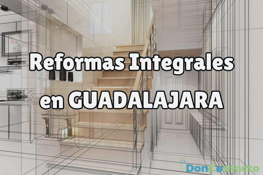Reformas Integrales en Guadalajara