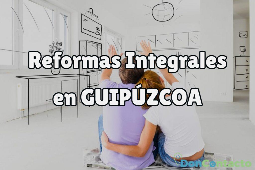 Reformas Integrales en Guipúzcoa