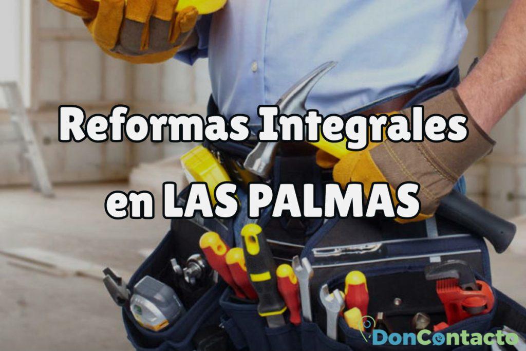 Reformas Integrales en Las Palmas