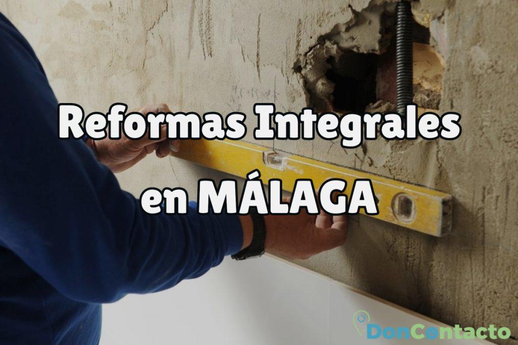 Reformas Integrales en Málaga