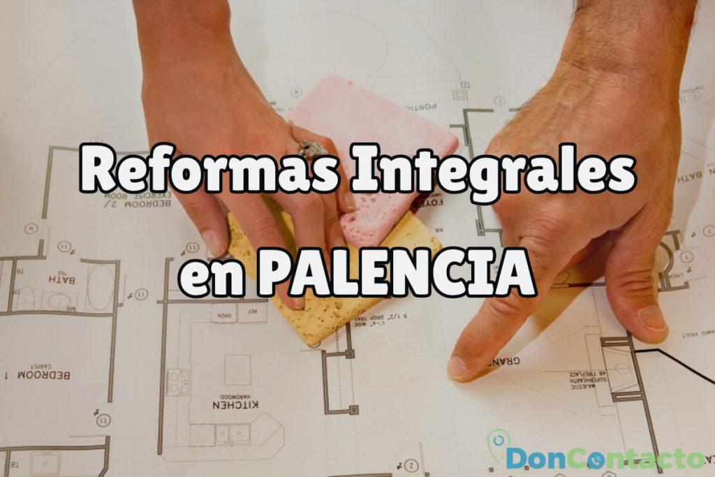 Reformas Integrales en Palencia