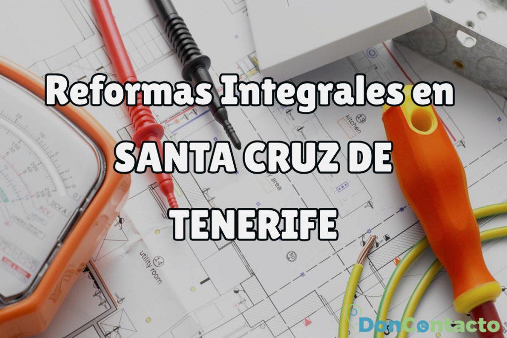 Reformas Integrales en Santa Cruz de Tenerife
