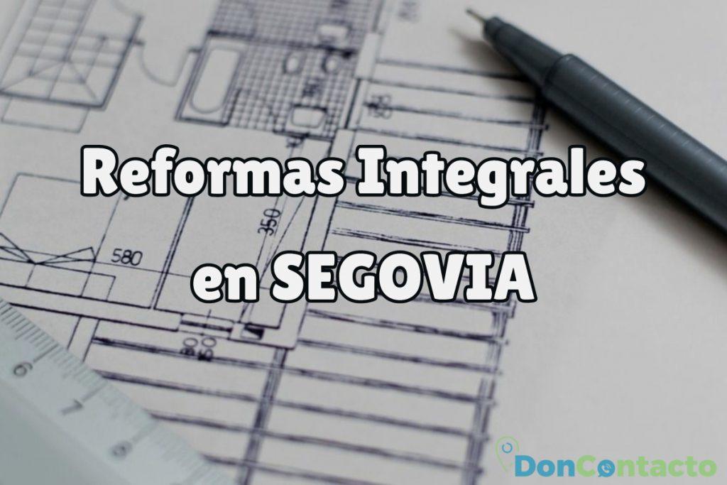 Reformas Integrales en Segovia