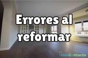 Errores comunes en la reforma de una vivienda:: cuáles son y cómo evitarlos