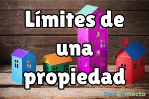 Limites de propiedad privada: ¿cuáles son?