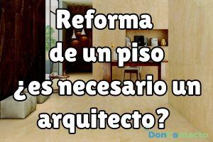 Reforma de un piso, ¿es necesario un arquitecto?