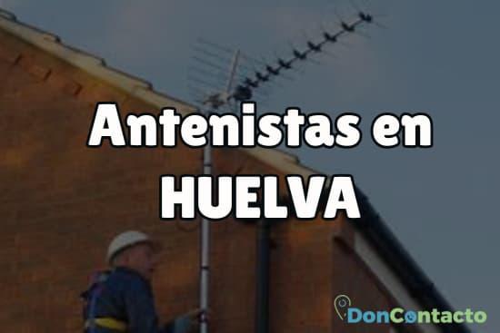 Antenistas en Huelva