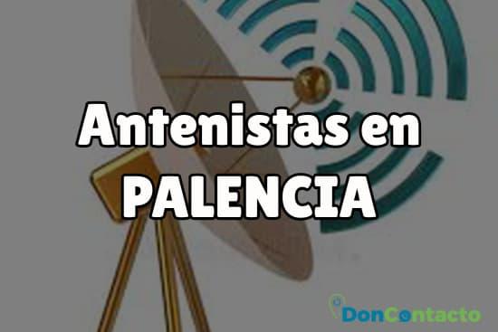 Antenistas en Palencia