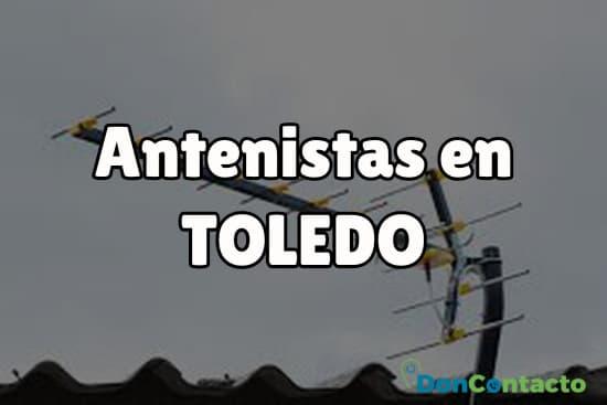 Antenistas en Toledo