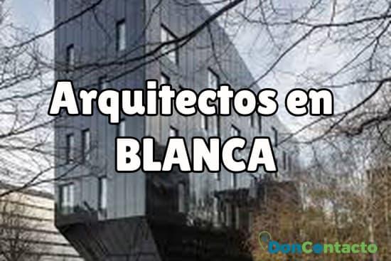 Arquitectos en Blanca