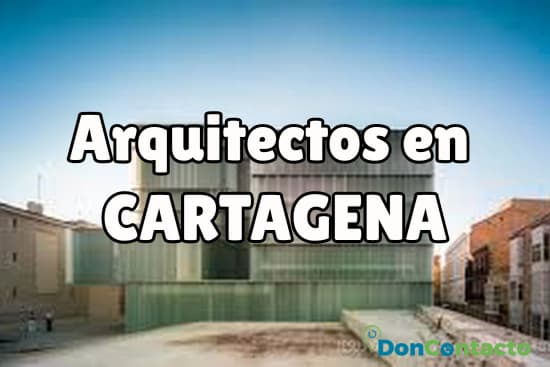 Arquitectos en Cartagena