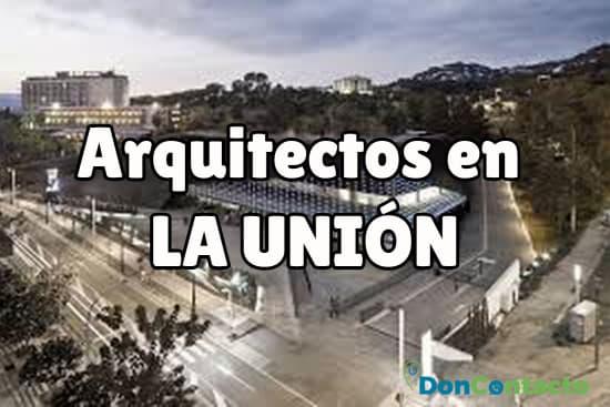 Arquitectos en La Unión