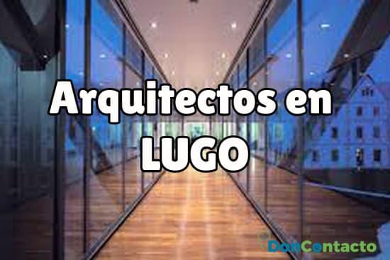Arquitectos en Lugo