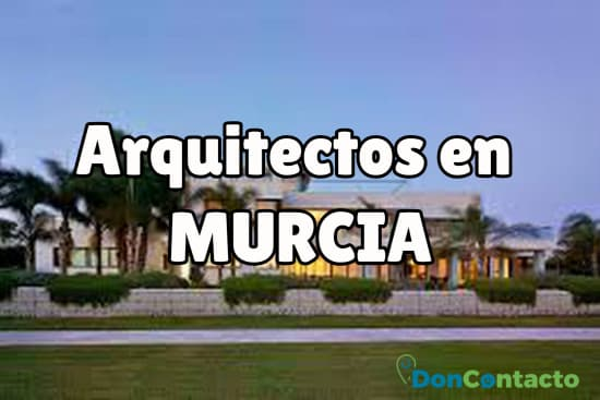 Arquitectos en Murcia