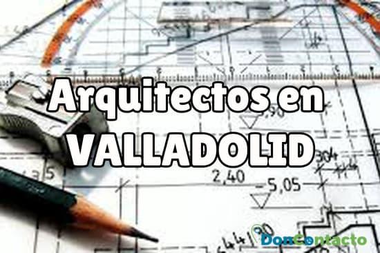 Arquitectos en Valladolid