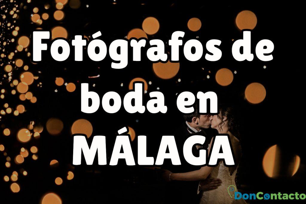 Fotógrafos de boda en Málaga