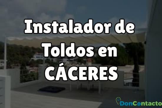 Instalador de Toldos en Cáceres
