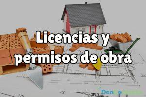 ¿Qué licencias y permisos son necesarios para reformar tu hogar?