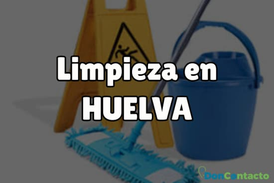 Limpieza en Huelva