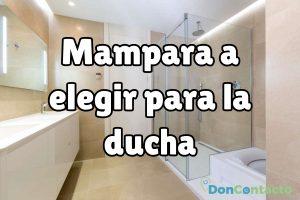 ¿Qué mampara elegir para la ducha?