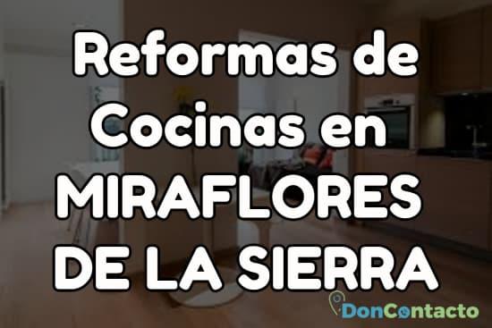 Reformas de cocinas en Miraflores de la Sierra