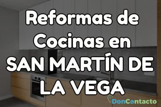 Reformas de cocinas en San Martín de la vega