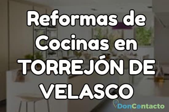 Reformas de cocinas en Torrejón de Velasco