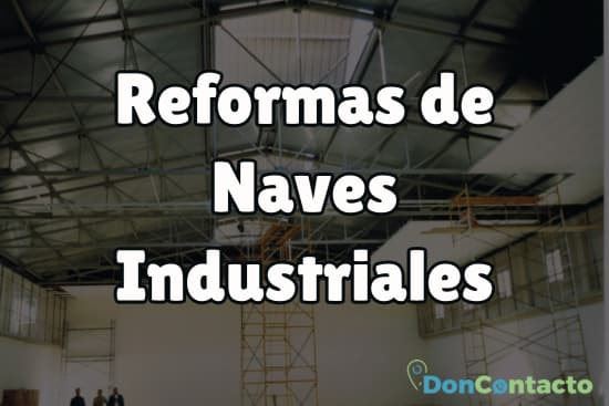 Reformas de Naves Industriales