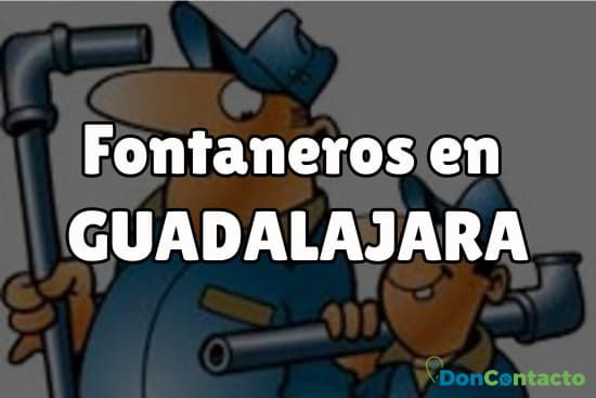 Fontaneros en Guadalajara