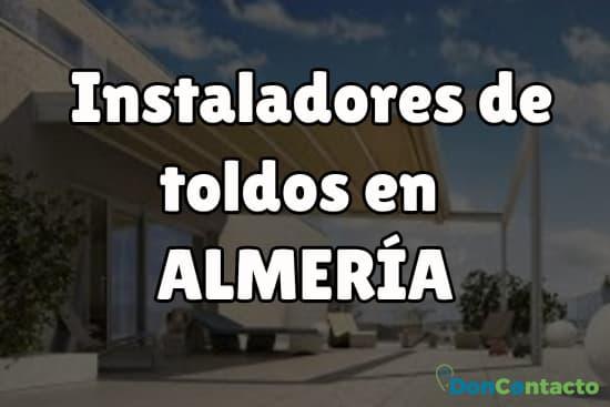 Instaladores de toldos  en Almería