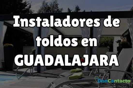 Instaladores de toldos en Guadalajara
