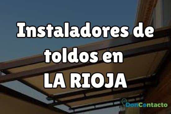 Instaladores de toldos en La Rioja