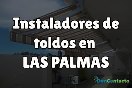 Instaladores de toldos en Las Palmas
