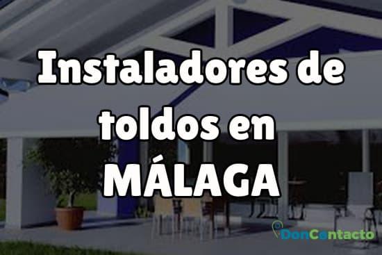 Instaladores de toldos en Málaga