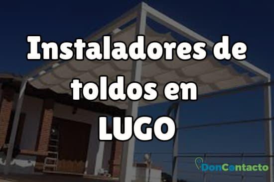 Instaladores de toldos en Lugo
